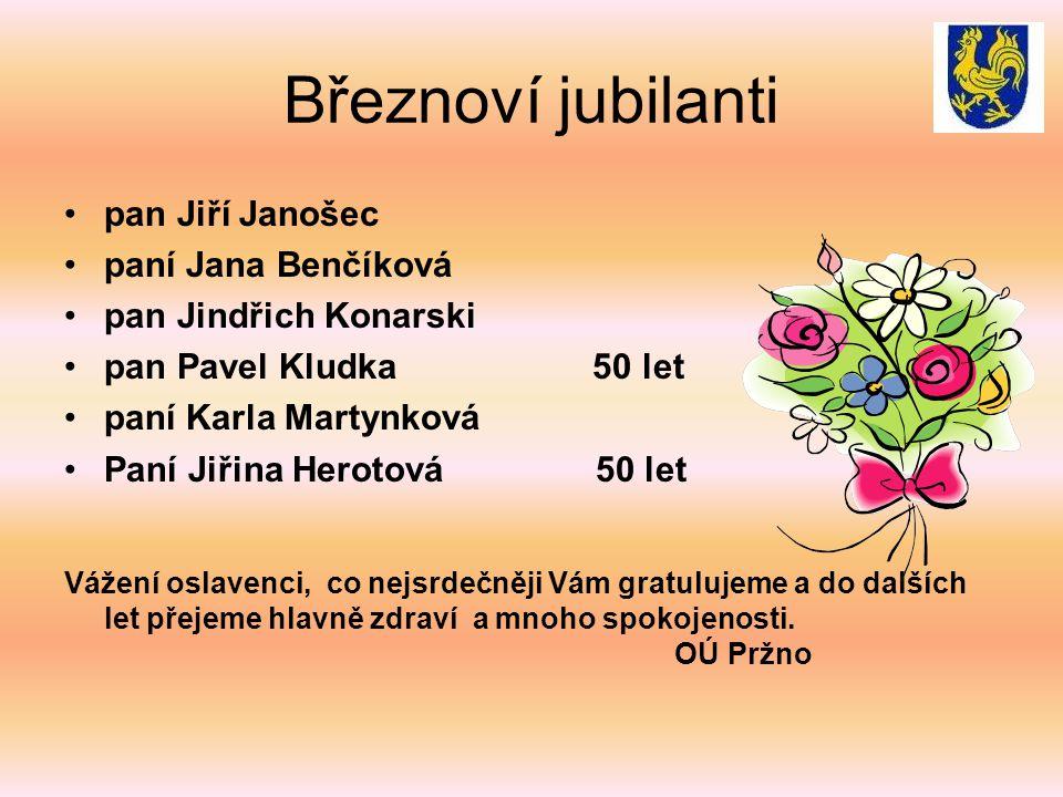 Březnoví jubilanti pan Jiří Janošec paní Jana Benčíková