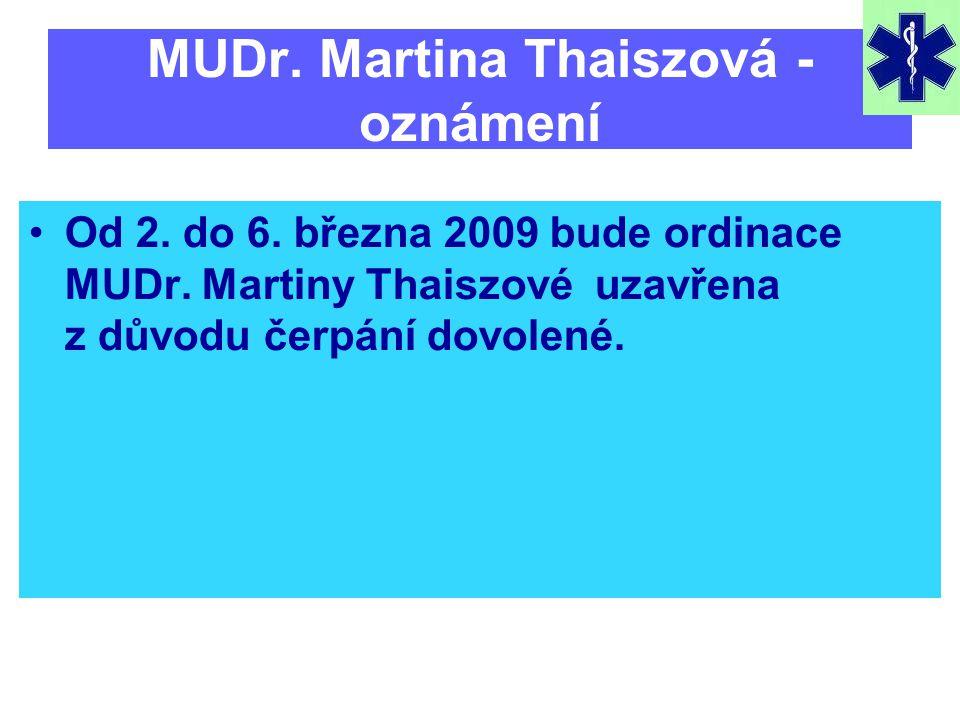 MUDr. Martina Thaiszová - oznámení