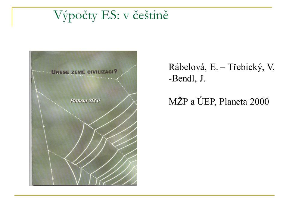 Výpočty ES: v češtině Rábelová, E. – Třebický, V. Bendl, J.
