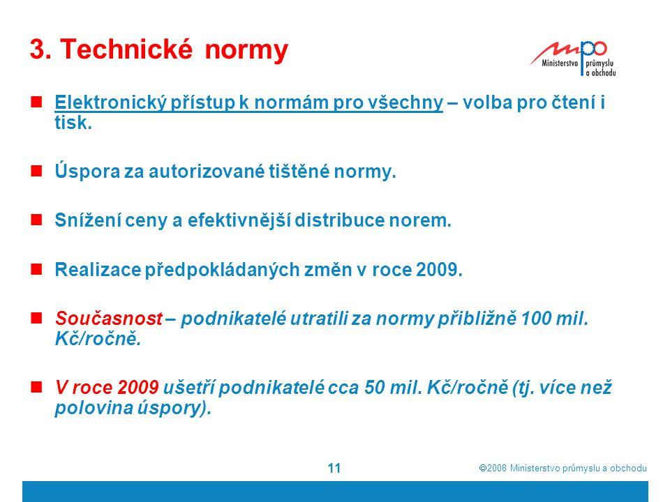 3. Technické normy Elektronický přístup k normám pro všechny – volba pro čtení i tisk. Úspora za autorizované tištěné normy.