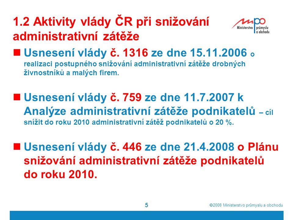 1.2 Aktivity vlády ČR při snižování administrativní zátěže
