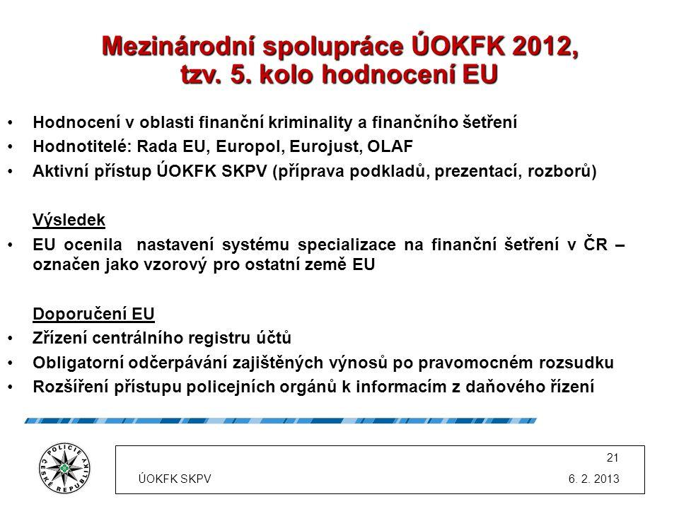 Mezinárodní spolupráce ÚOKFK 2012, tzv. 5. kolo hodnocení EU