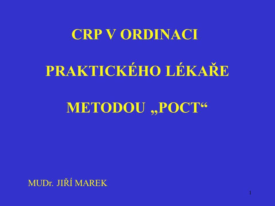 "CRP V ORDINACI PRAKTICKÉHO LÉKAŘE METODOU ""POCT"
