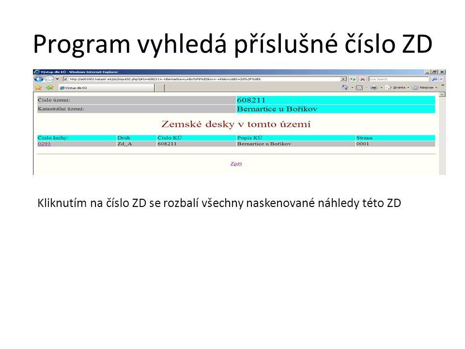 Program vyhledá příslušné číslo ZD