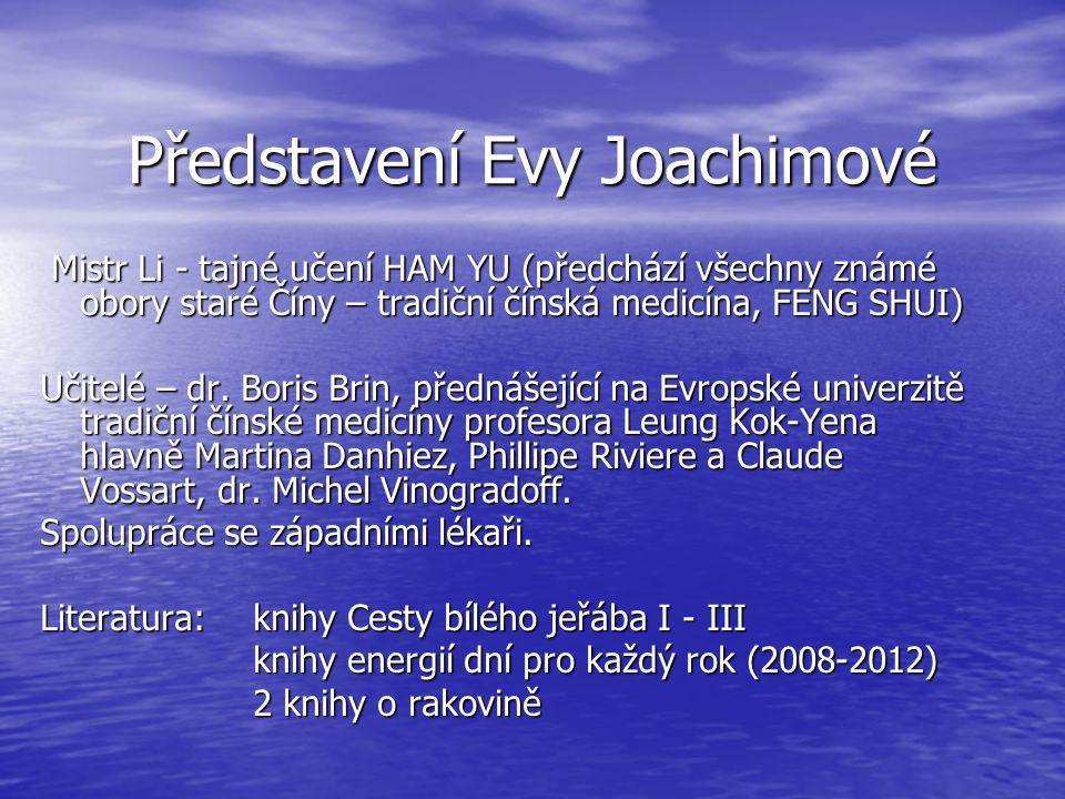 Představení Evy Joachimové