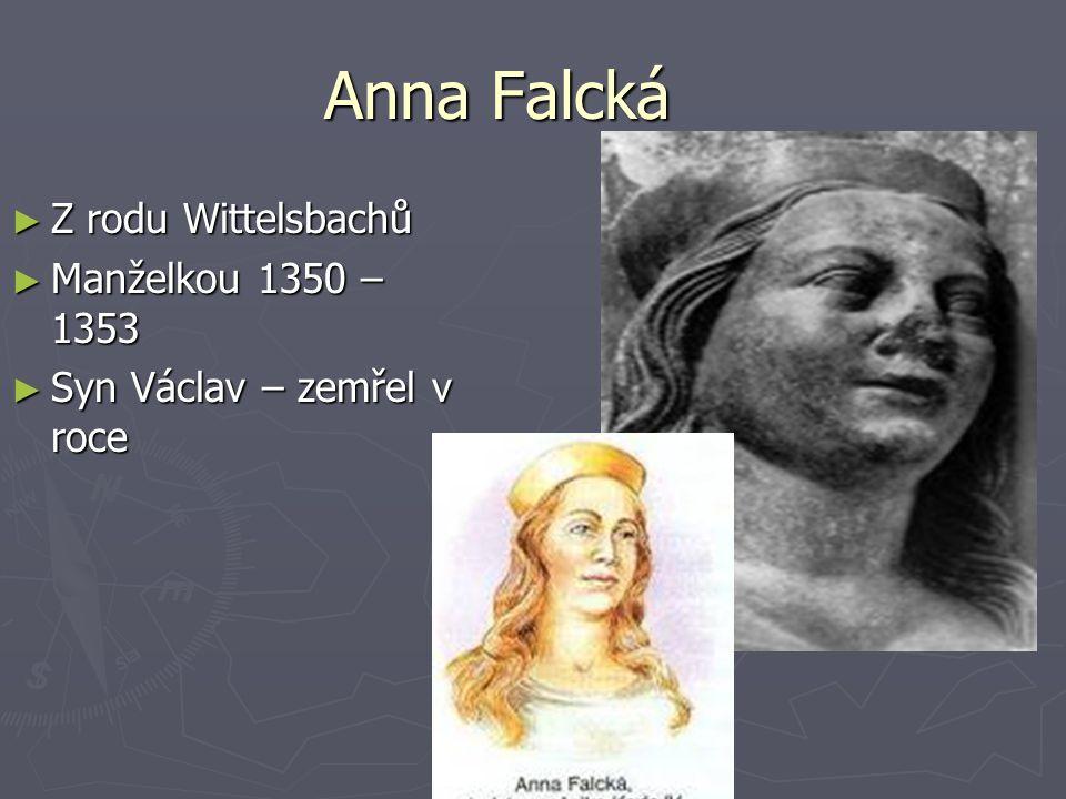 Anna Falcká Z rodu Wittelsbachů Manželkou 1350 – 1353