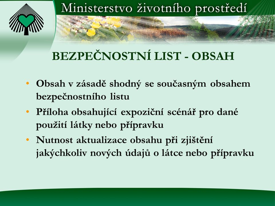 BEZPEČNOSTNÍ LIST - OBSAH