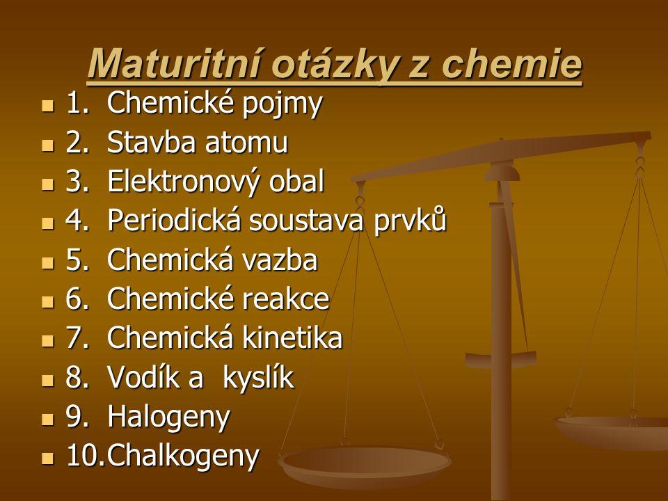 Maturitní otázky z chemie