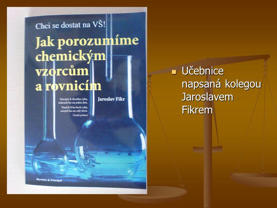 Učebnice napsaná kolegou Jaroslavem Fikrem