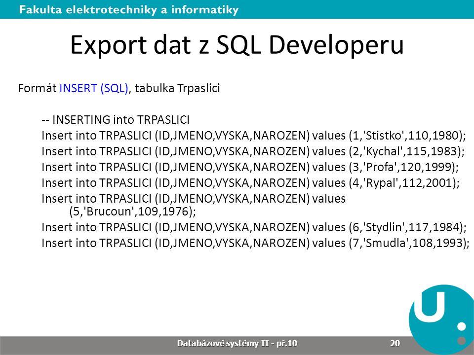 Export dat z SQL Developeru
