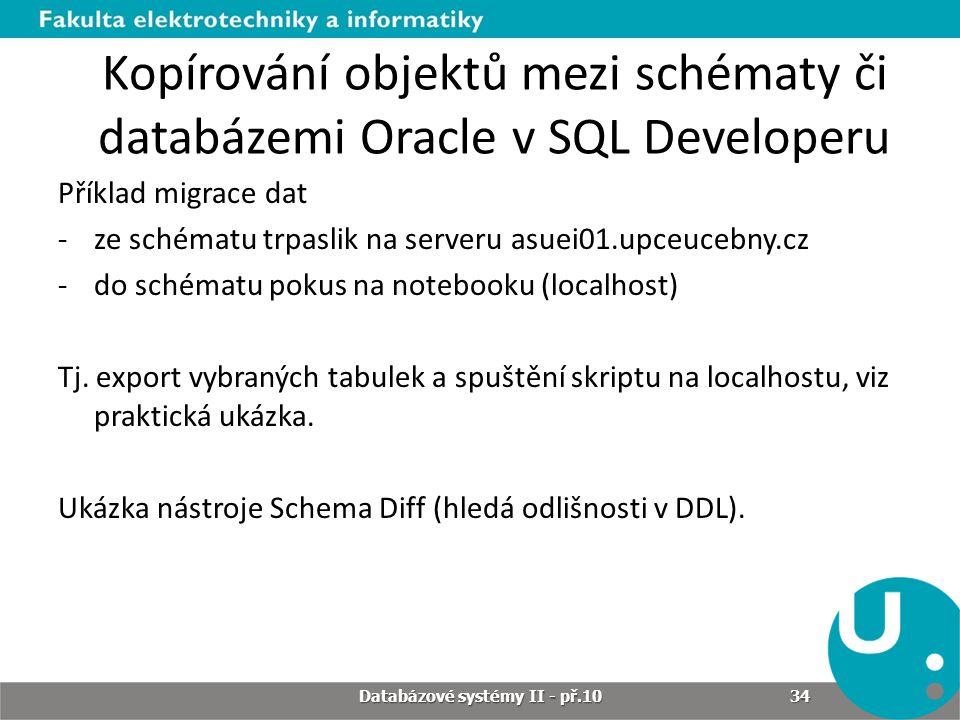 Kopírování objektů mezi schématy či databázemi Oracle v SQL Developeru