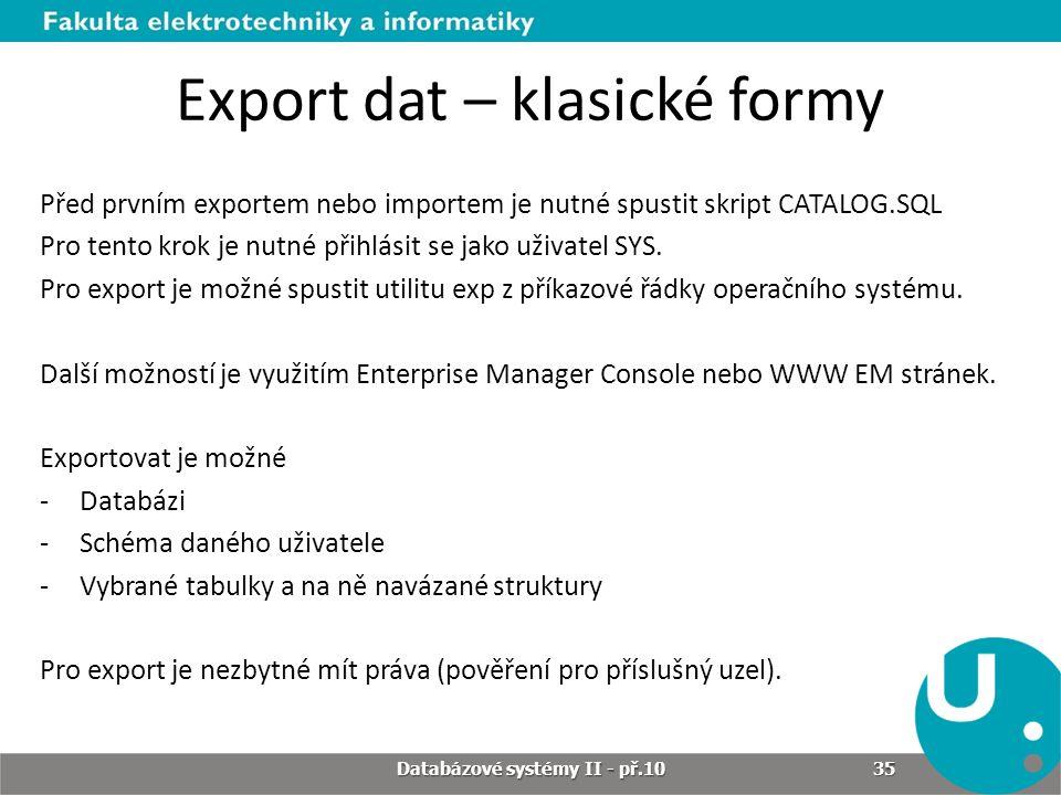 Export dat – klasické formy