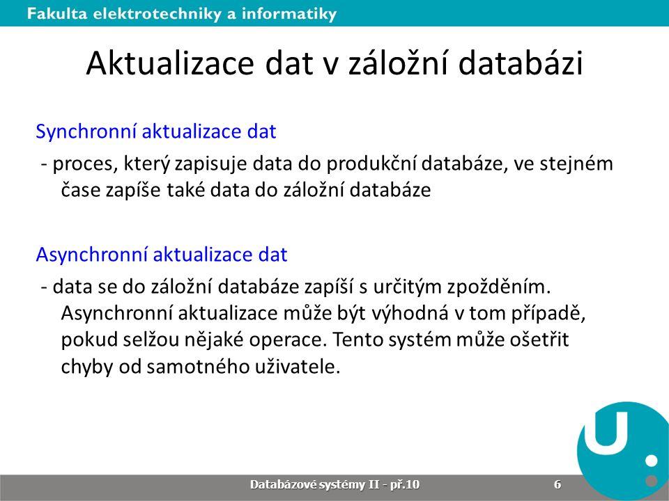 Aktualizace dat v záložní databázi