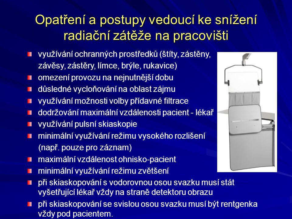 Opatření a postupy vedoucí ke snížení radiační zátěže na pracovišti