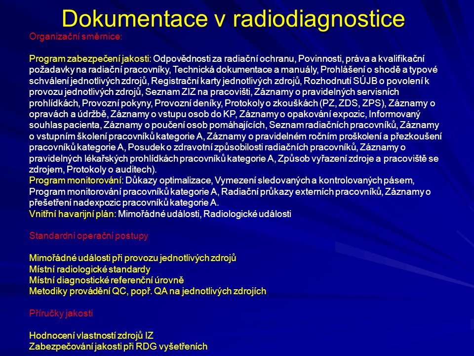 Dokumentace v radiodiagnostice
