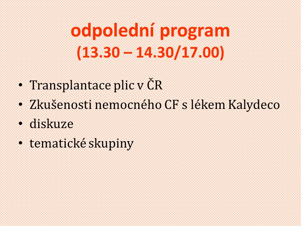 odpolední program (13.30 – 14.30/17.00)