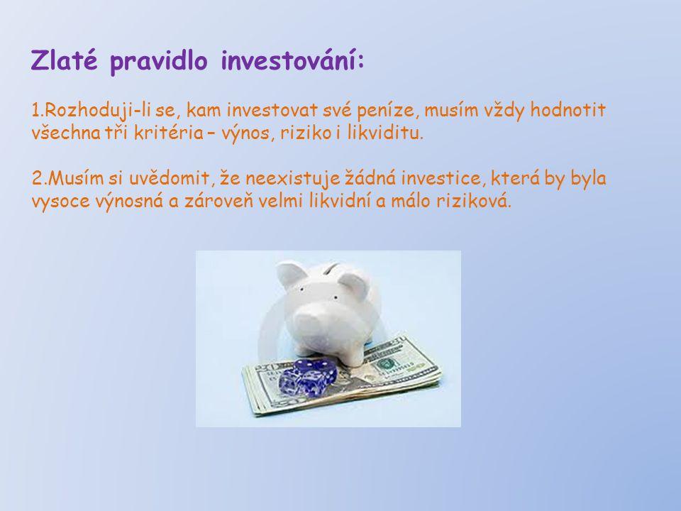 Zlaté pravidlo investování: