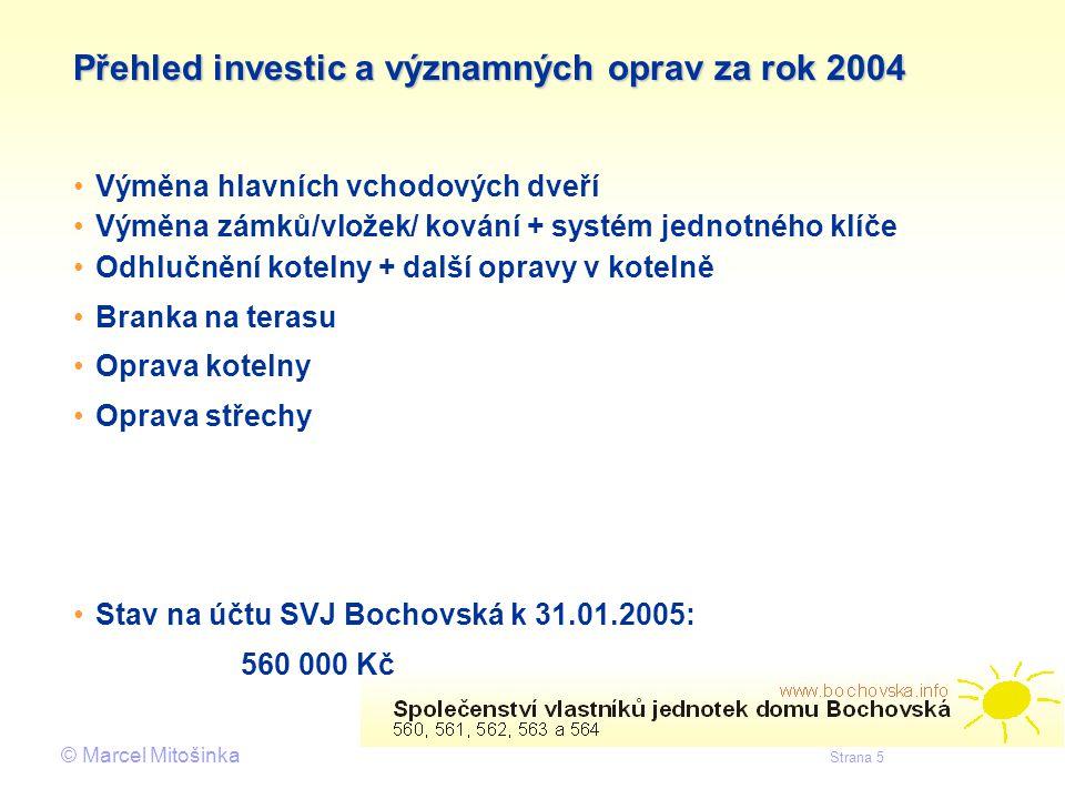 Přehled investic a významných oprav za rok 2004