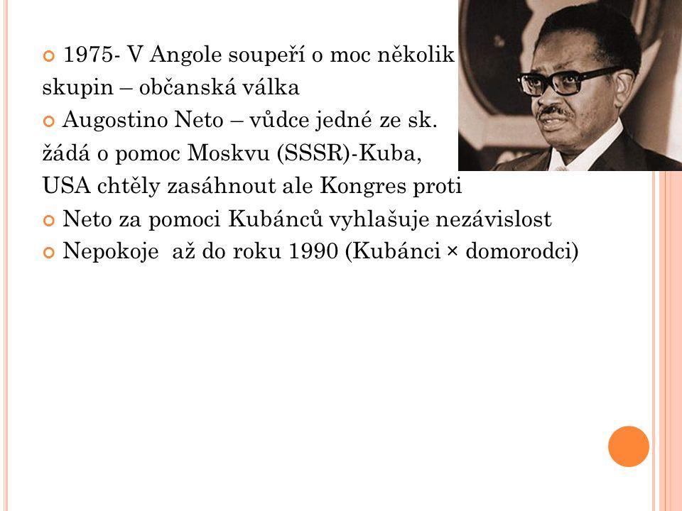 1975- V Angole soupeří o moc několik
