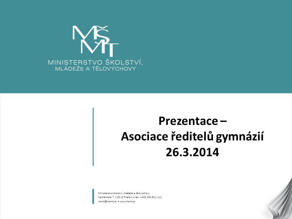 Prezentace – Asociace ředitelů gymnázií 26.3.2014