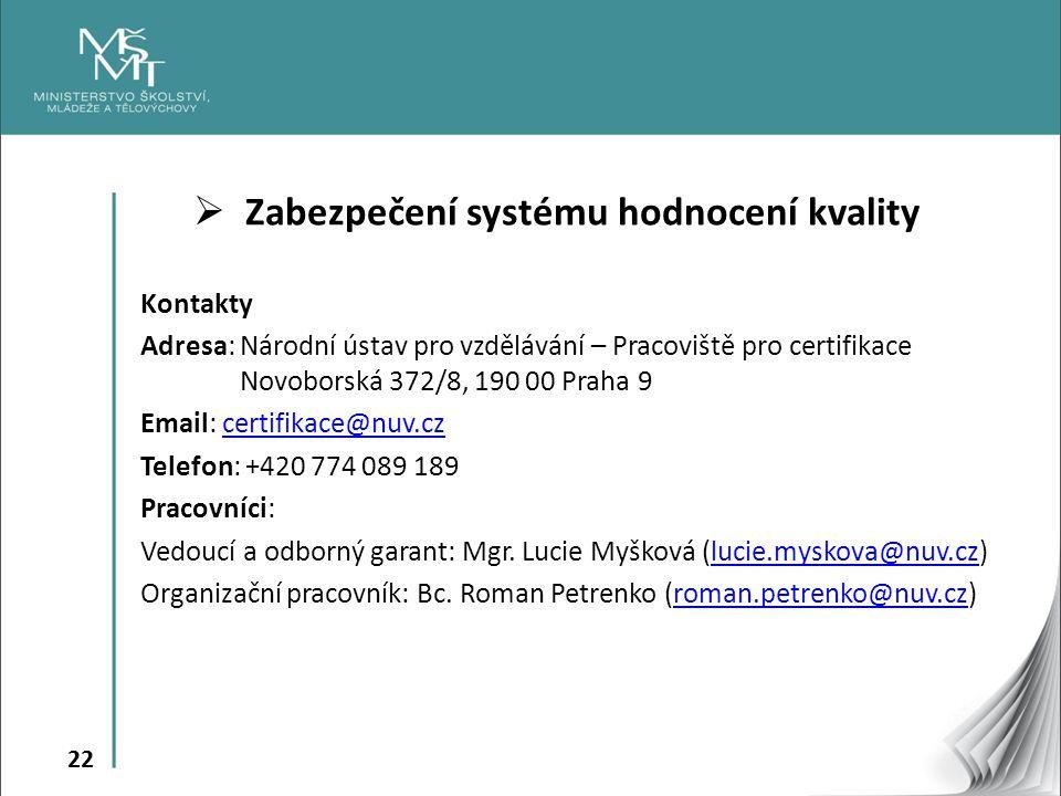 Zabezpečení systému hodnocení kvality