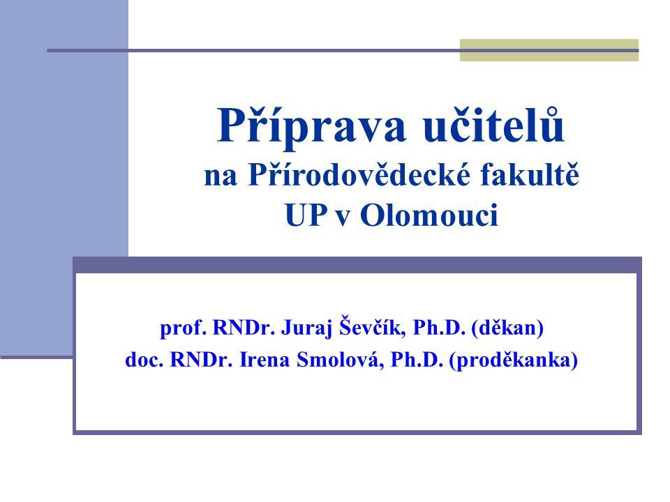Příprava učitelů na Přírodovědecké fakultě UP v Olomouci
