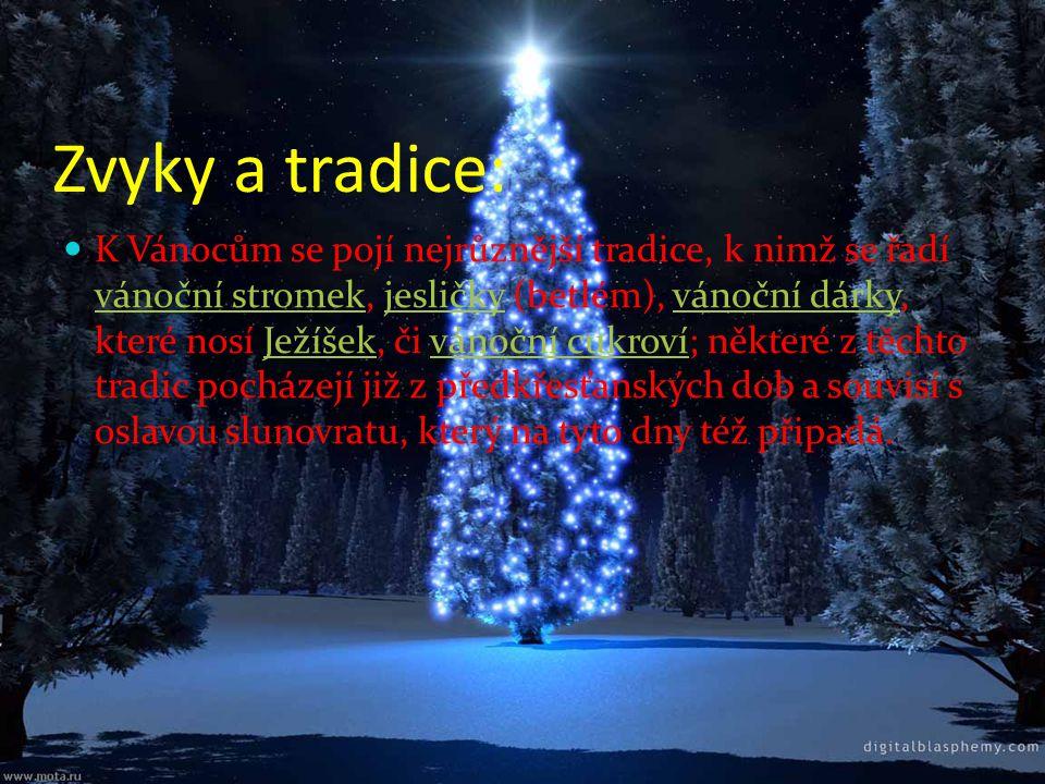 Zvyky a tradice: