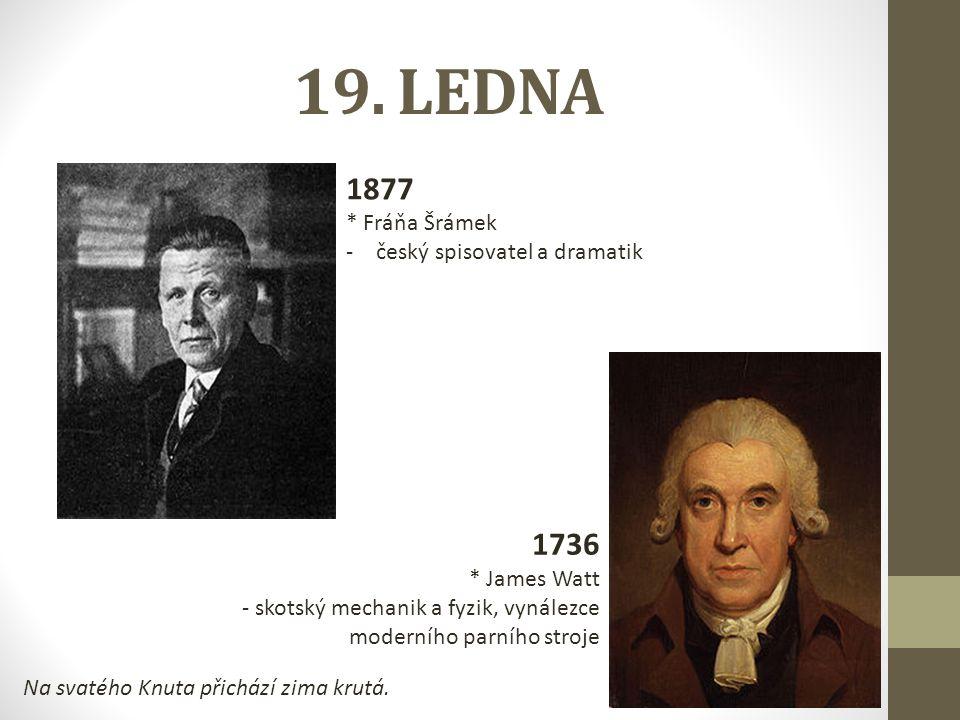 19. LEDNA 1877 1736 * Fráňa Šrámek český spisovatel a dramatik