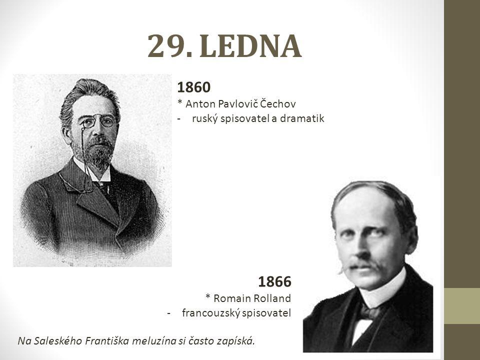 29. LEDNA 1860 1866 * Anton Pavlovič Čechov