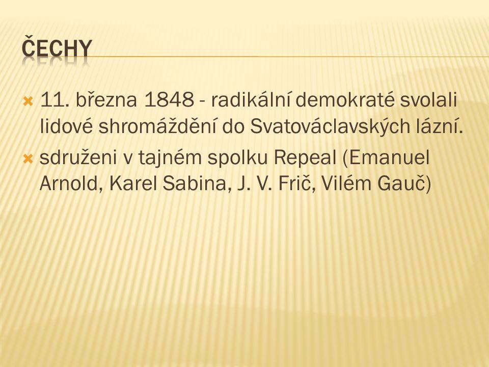 Čechy 11. března 1848 - radikální demokraté svolali lidové shromáždění do Svatováclavských lázní.