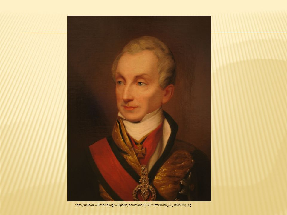 http://upload. wikimedia. org/wikipedia/commons/6/63/Metternich_(c