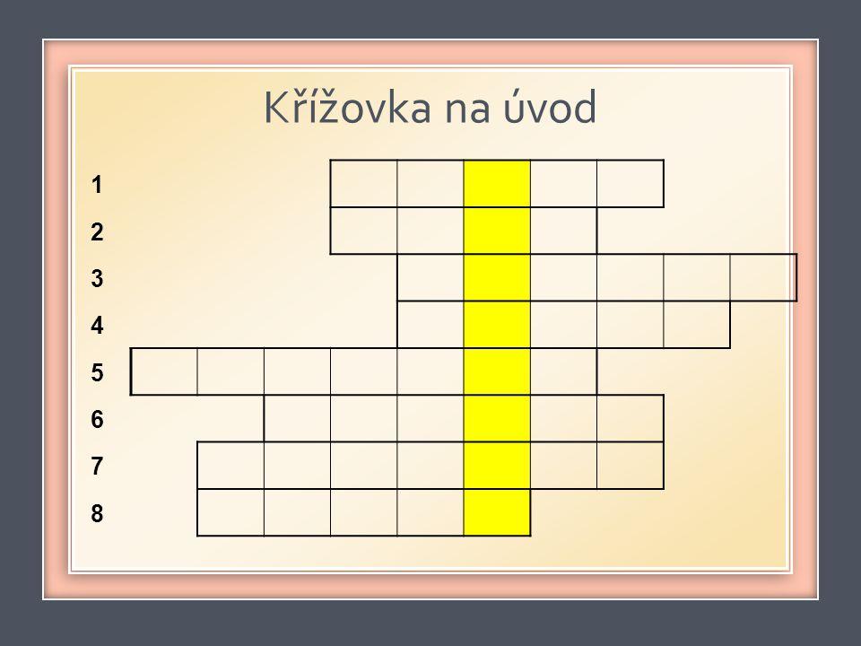 Křížovka na úvod 1 2 3 4 5 6 7 8