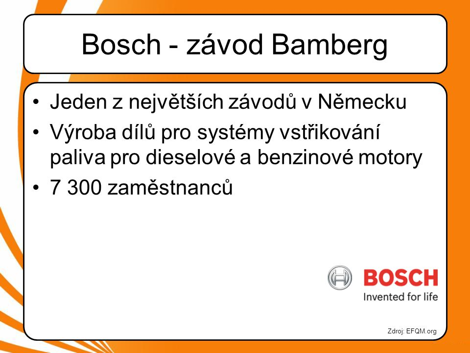 Bosch - závod Bamberg Jeden z největších závodů v Německu
