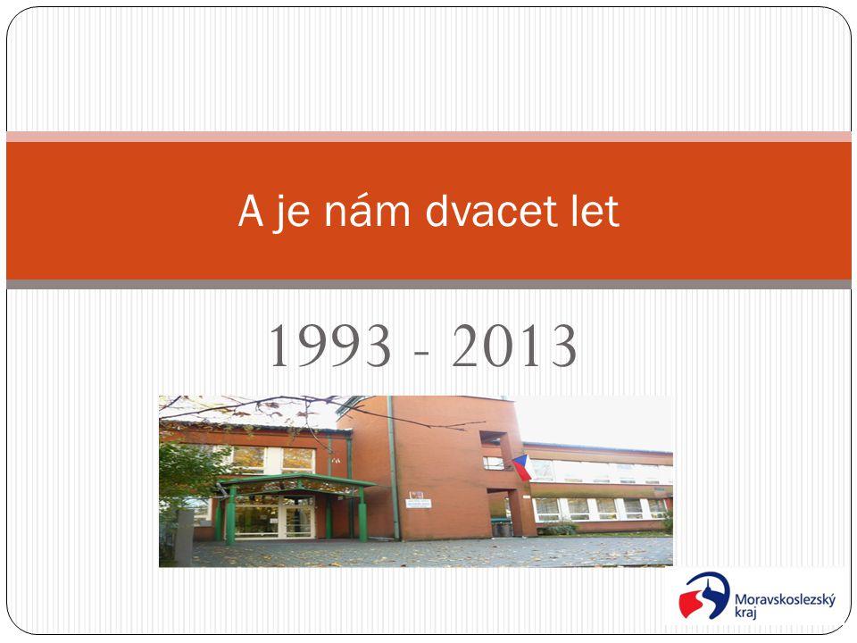 A je nám dvacet let 1993 - 2013
