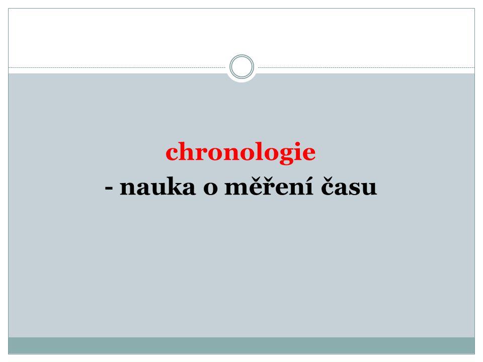 chronologie - nauka o měření času