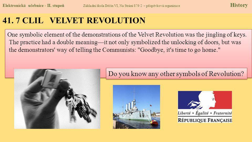 41. 7 CLIL VELVET REVOLUTION