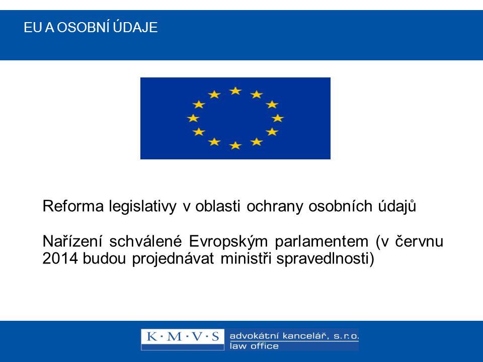 Reforma legislativy v oblasti ochrany osobních údajů