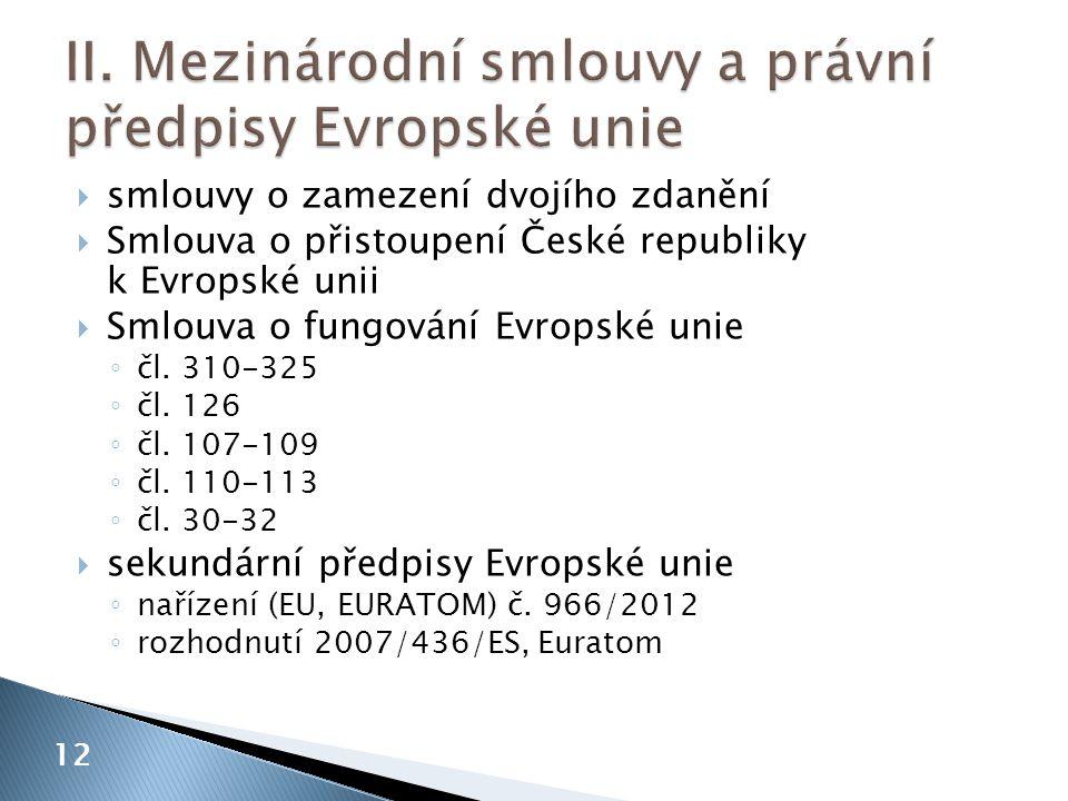 II. Mezinárodní smlouvy a právní předpisy Evropské unie