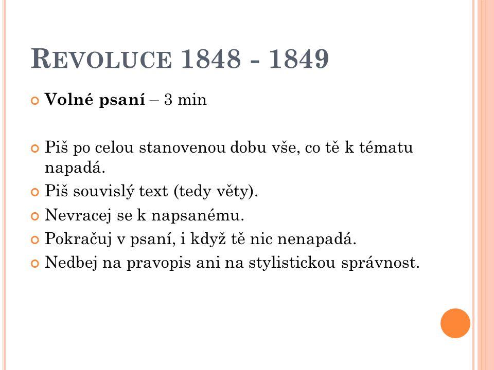 Revoluce 1848 - 1849 Volné psaní – 3 min