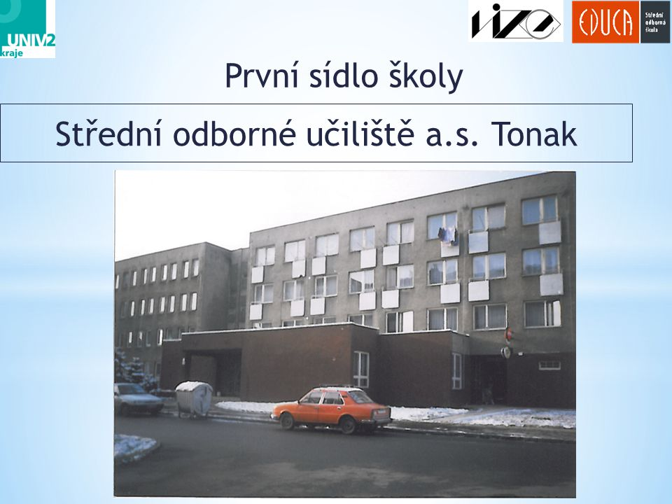 Střední odborné učiliště a.s. Tonak