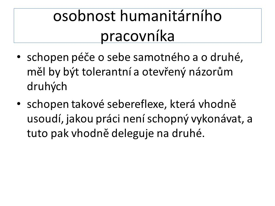 osobnost humanitárního pracovníka