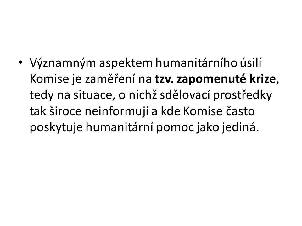 Významným aspektem humanitárního úsilí Komise je zaměření na tzv