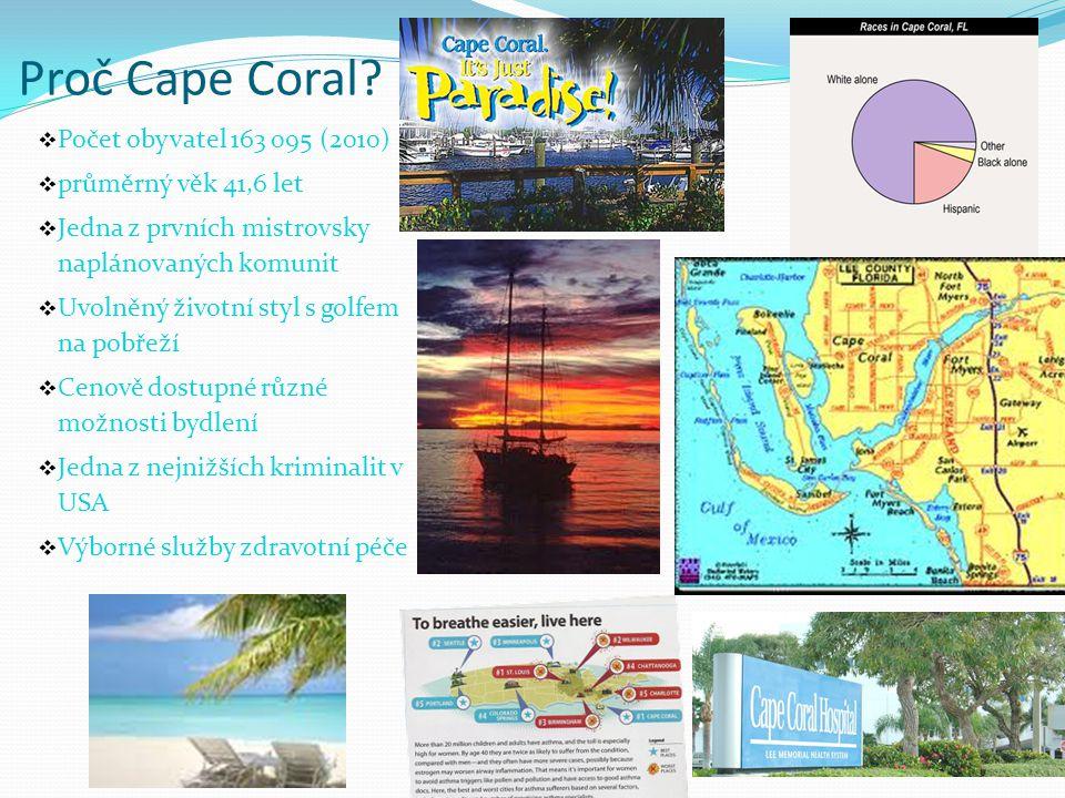 Proč Cape Coral Počet obyvatel 163 095 (2010) průměrný věk 41,6 let