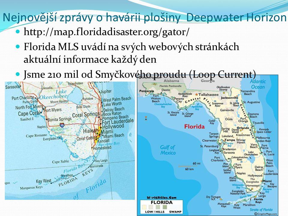 Nejnovější zprávy o havárii plošiny Deepwater Horizon