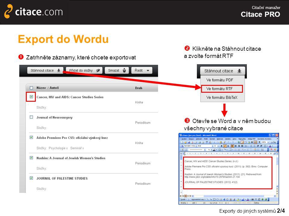 Export do Wordu  Klikněte na Stáhnout citace a zvolte formát RTF