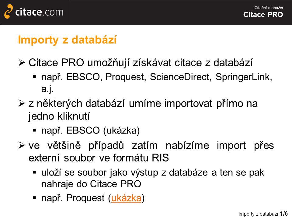 Importy z databází Citace PRO umožňují získávat citace z databází