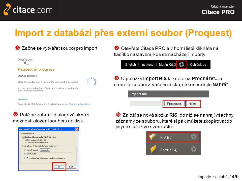 Import z databází přes externí soubor (Proquest)