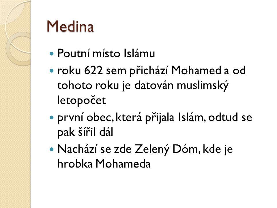 Medina Poutní místo Islámu