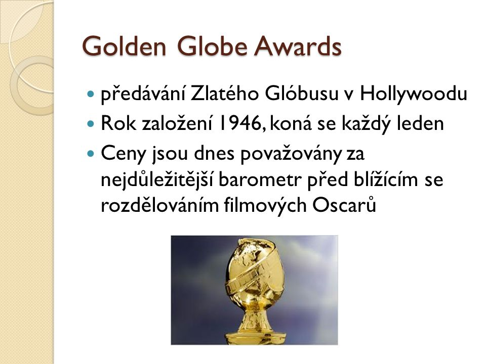 Golden Globe Awards předávání Zlatého Glóbusu v Hollywoodu