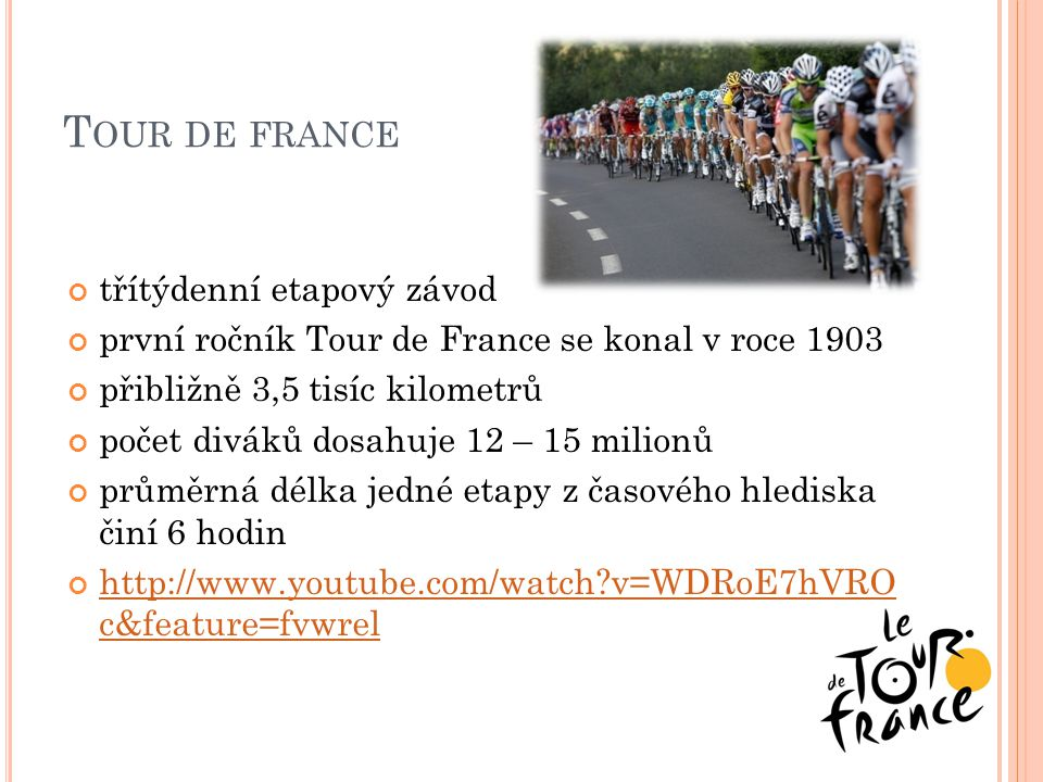 Tour de france třítýdenní etapový závod
